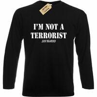 I'm Not a Terrorist Just Bearded T Shirt funny isis joke gift beard long sleeve
