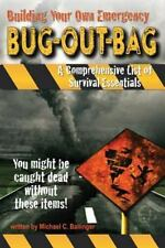 Building Your Own Emergency Bug-Out Bag (Paperback or Softback)