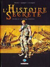 HISTOIRE SECRETE  ** TOME 24 LA GUERRE INCONNUE ** EO NEUF KORDEY/PECAU/O GRADY