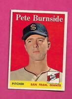 1958 TOPPS # 211 GIANTS PETE BURNSIDE  NRMT  CARD (INV# C3161)