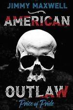 American Outlaw: Price of Pride (Paperback or Softback)