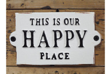 Plaque Sign - This is our happy place CAST IRON Garden Home Wall Decoration*NEW*