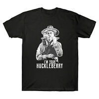 Say When I'm Your Huckleberry Doc Holliday Tombstone Movie Vintage Men's T Shirt