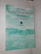 IL VALLO DI DIANO E I SUOI VILLEGIANI Memorie e ricordi fotografici Ugo Lo Bosco