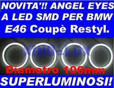 KIT ANGEL EYES LED SMD 106mm BMW E46 2D 2 Porte NO CCFL LUMINOSISSIMI!!!