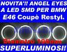 KIT ANGEL EYES LED SMD 106 mm BMW E46 coupè NO CCFL LUMINOSISSIMI msport