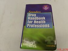 Drug Handbook for Health Professions 2nd Ed. By Saunders
