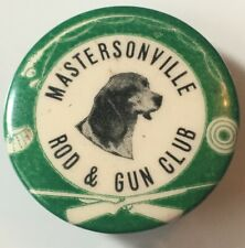 "Vintage Hunting Dog Fishing Mastersonville Rod & Gun Club 1.5"" Pin back Button"