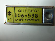 1971 Quebec war amp key Tag #106-538
