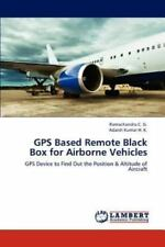 Gps Based Remote Black Box For Airborne Vehicles: Gps Device To Find Out The ...