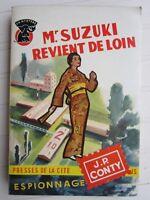 UN MYSTERE  N° 292 1956  J.P. CONTY / Mr SUZUKI revient de loin
