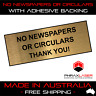 NO NEWSPAPERS OR CIRCULARS - GOLD SIGN - LABEL - PLAQUE w/ Adhesive 8CM x 3CM