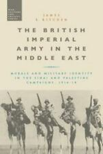War, Culture and Society: The British Imperial Army in the Middle East :...