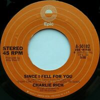"""CHARLIE RICH Since I Fell For You / She 7"""" 45rpm Epic Records 1975"""