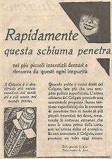 W4214 COLGATE - Rapidamente questa schiuma penetra... - Pubblicità del 1930 - Ad