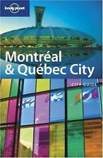Montreal and Quebec City by Eilis Quinn; Lonely Planet Publications Staff