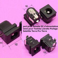 port alimentations DC 3mm pour Toshiba Libretto Portege satellite Tecra  .C64.2