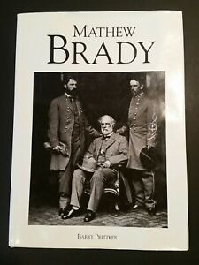 Mathew Brady Photography Book by Barry Pritzker, Civil War Hardcover Like New