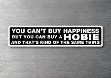 Cant buy happiness buy a Hobie sticker quality 7yr vinyl water & fade proof cat