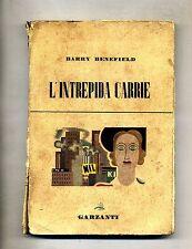 Barry Benefield # L'INTREPIDA CARRIE # Garzanti 1947 # 1A Ed.