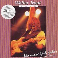 Walter Trout - Live: No More Fish Jokes Nuevo CD