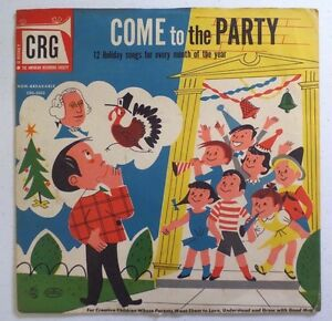 COME TO THE PARTY CRG Children's Record Guild 78 RPM Vinyl Record w/ Sleeve
