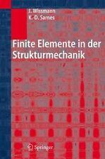 Finite Elemente in Der Strukturmechanik: By Johannes Wissmann, Klaus-Dieter S...
