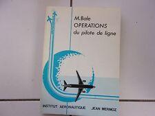 M BALE Opérations du pilote de ligne ( Institut Aéronautique Jean Mermoz TBE