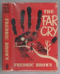 The Far Cry by Fredric Brown (First Edition)