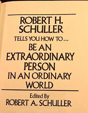 Be An Extraordinary Person in an Ordinary World HC 1985 Schuller Christian Life