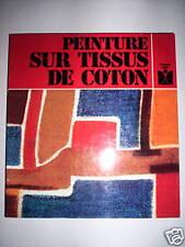 PEINTURE SUR TISSUS DE COTON FLEURUS IDEES 1981
