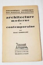 ARCHITECTURE MODERNE CONTEMPORAINE GOBILLOT 1933 ILLUSTRE