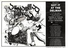 "21/9/91 Pgn25 SENSELESS THINGS : GO IT AT THE DELMAR SINGLE/TOUR ADVERT 7X10"""