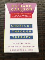 Shortcut through Therapy Ten Principles by Richard Carlson Paperback Book