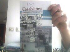 Casablanca, fragments d'imaginaire: Textes et photographies -- RARE --