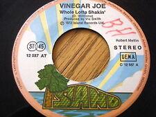 "VINEGAR JOE - WHOLE LOTTA SHAKIN'  7"" VINYL"