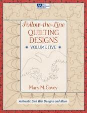 Follow the Line Quilting Designs Volume 5: Authentic Civil War Designs-ExLibrary