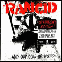 Rancid And Out Come The Wolves CD - 20th Anniversary edition with bonus tracks
