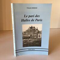 François Sanchez El Pari Las Halles De París Aubin 2001