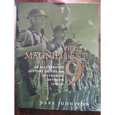 THE MAGNIFICENT 9th AUSTRALIAN DIVSION 1940-46 WW2 Book Tobruk El Alamein