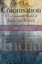 COLONISATION - RAGHAVAN, VYJAYANTI (EDT)/ MAHALAKSHMI, R. (EDT) - NEW HARDCOVER