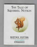 BEATRIX POTTER  =  THE TALE OF SQUIRREL NUTKIN  =