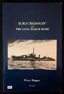 """H. M. S. """"Bedouin"""" & the Long March Home- Percy Hagger"""