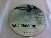 Neil Diamond - Home Before Dark 2008 Music CD Album  DISC ONLY in Plastic Sleeve