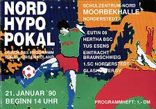 1990 HT SC Norderstedt, Hertha BSC, Eintracht Braunschweig, Glashütter SV, ...