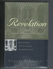 Richard D. Phillips- REVELATION  (Reformed Expository Commentary Series) P&R NEW