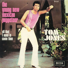 TOM JONES The Young New Mexican Puppeteer All That FR Press Decca 84.027 1972 SP