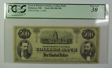 May 1 1878 $500 Dollar Obsolete Currency Eaton Burnett's Baltimore MD PCGS VF-30