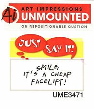 Cheap Facelift Text, Unmounted Rubber Stamp ART IMPRESSIONS - NEW, UME3471
