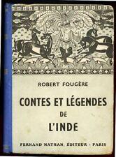 CONTES & LEGENDES DE L'INDE. NATHAN. 1952.
